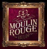 Moulin Rouge  Днепропетровск